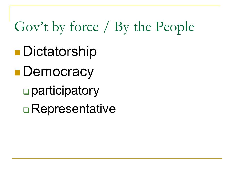 Gov't by force / By the People