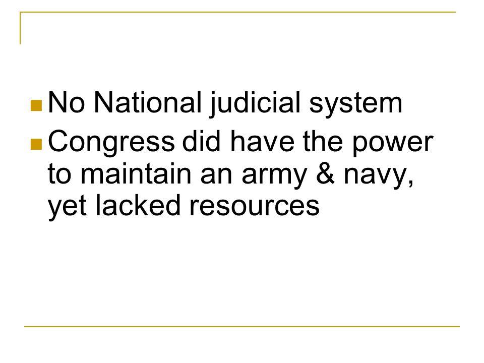 No National judicial system