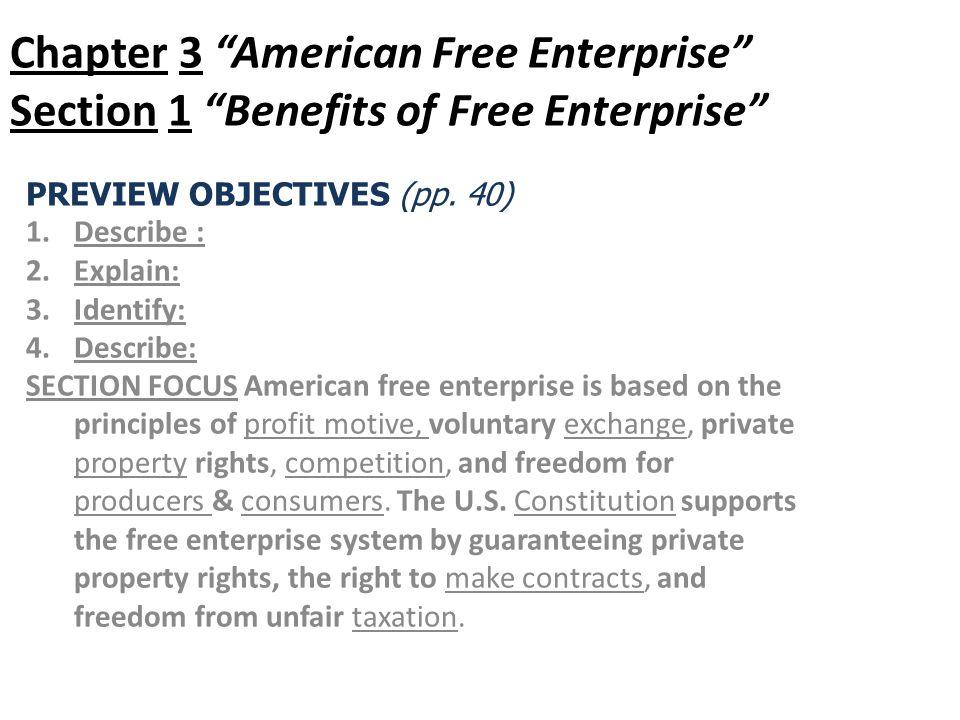 Chapter 3 American Free Enterprise Section 1 Benefits of Free Enterprise