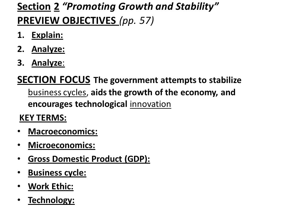Section 2 Promoting Growth and Stability