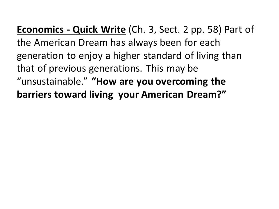 Economics - Quick Write (Ch. 3, Sect. 2 pp