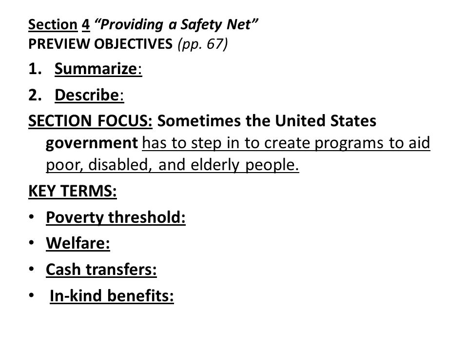 Section 4 Providing a Safety Net PREVIEW OBJECTIVES (pp. 67)