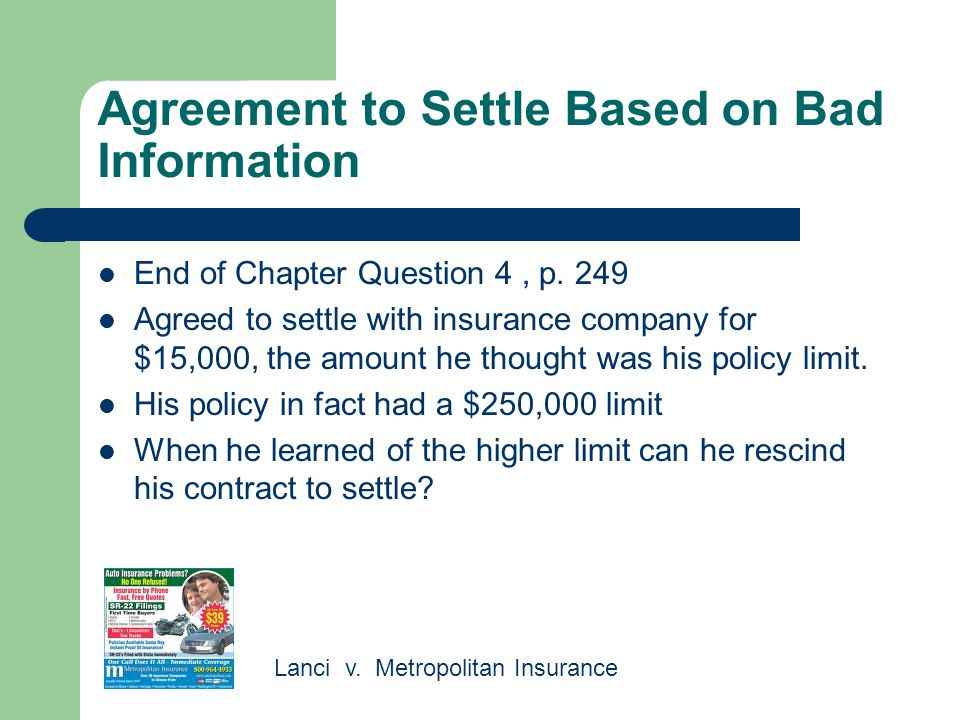 Agreement to Settle Based on Bad Information