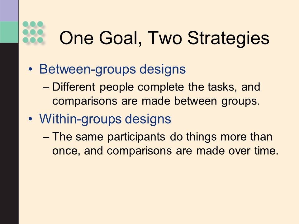 One Goal, Two Strategies