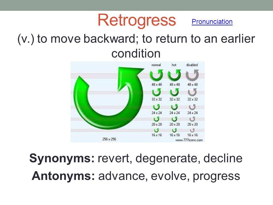Retrogress Pronunciation.