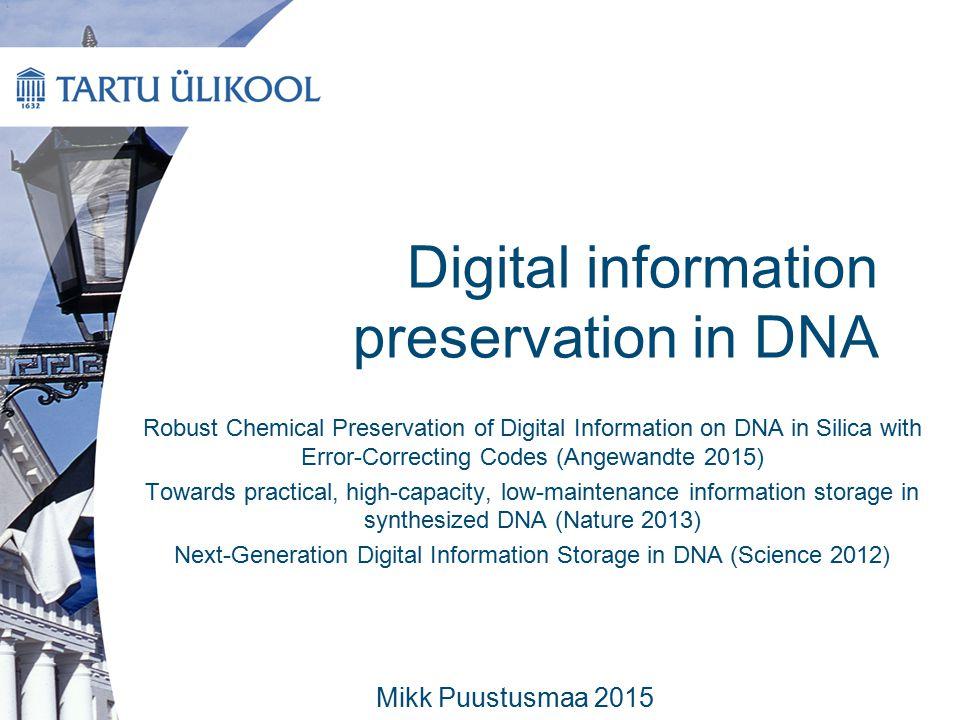 Digital information preservation in DNA