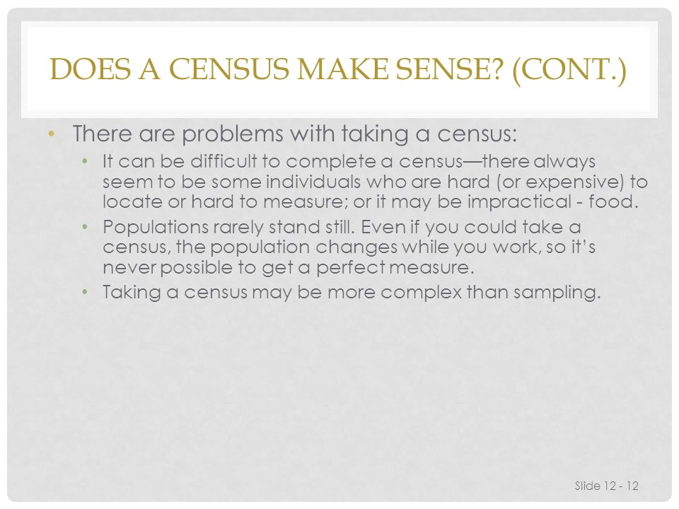Does a Census Make Sense (cont.)