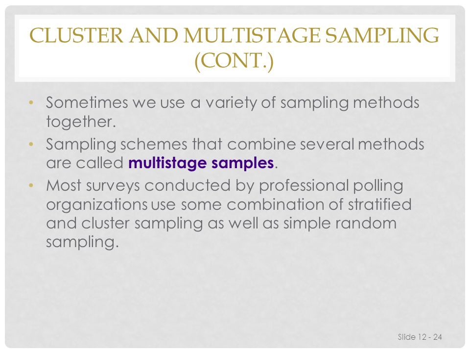 Cluster and Multistage Sampling (cont.)