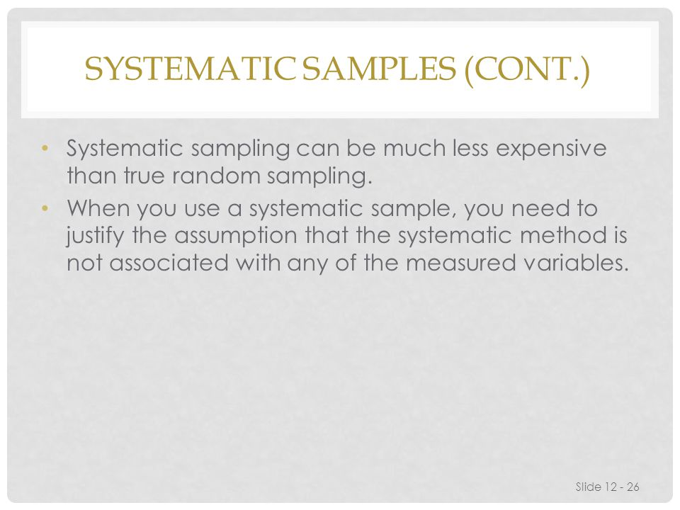 Systematic Samples (cont.)