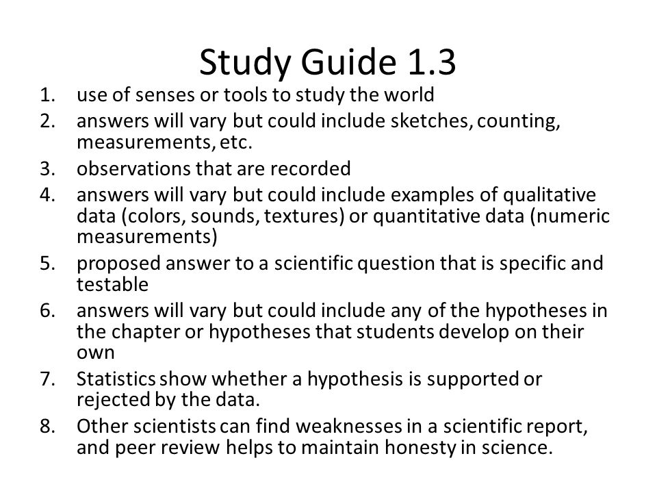 Study Guide 1.3 use of senses or tools to study the world