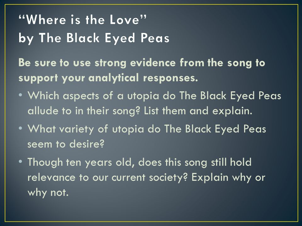 Where is the Love by The Black Eyed Peas