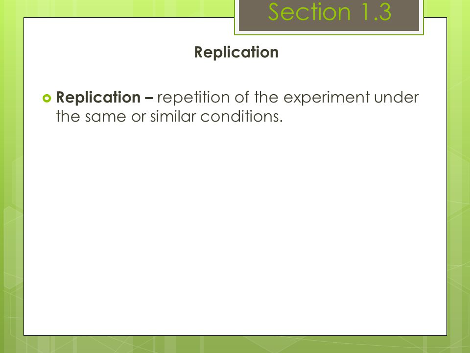 Section 1.3 Replication.