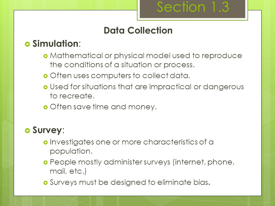 Section 1.3 Data Collection Simulation: Survey: