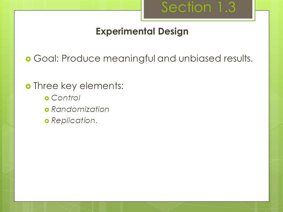 Section 1.3 Experimental Design