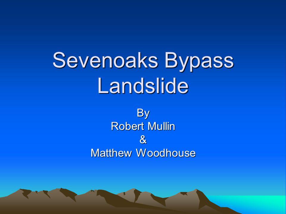 Sevenoaks Bypass Landslide