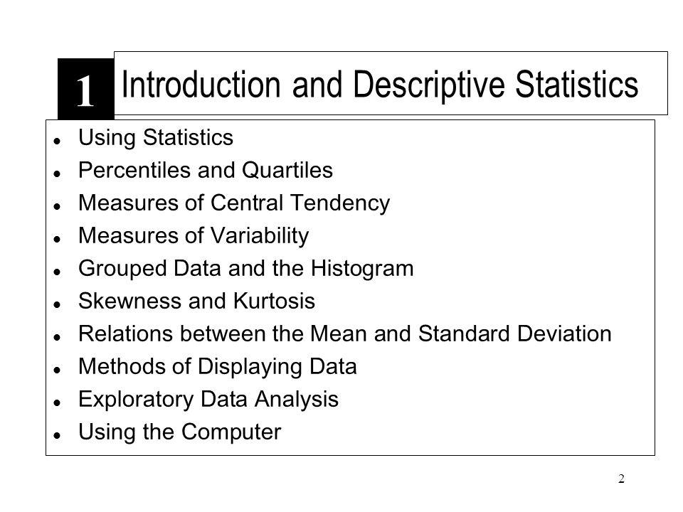 Introduction and Descriptive Statistics