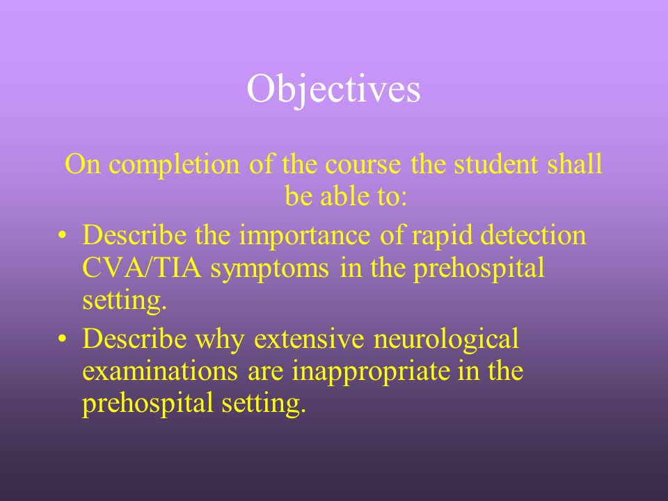 On completion of the course the student shall be able to: