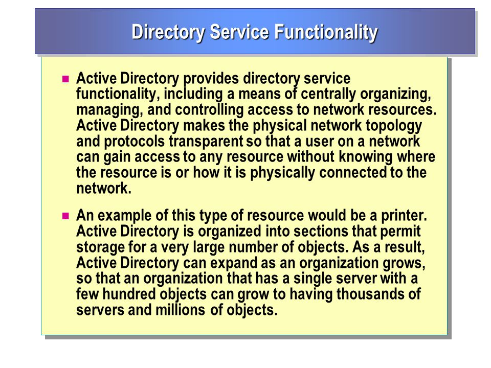 Directory Service Functionality