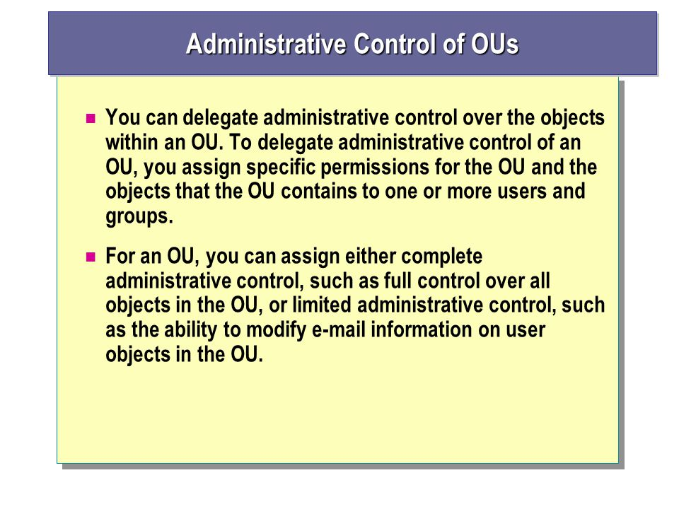 Administrative Control of OUs
