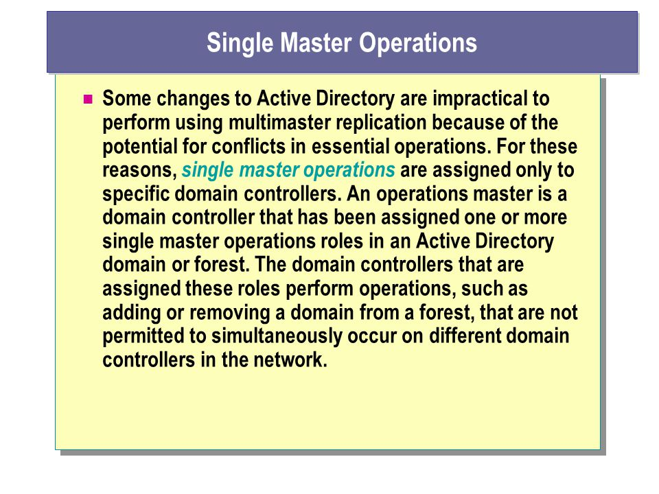 Single Master Operations