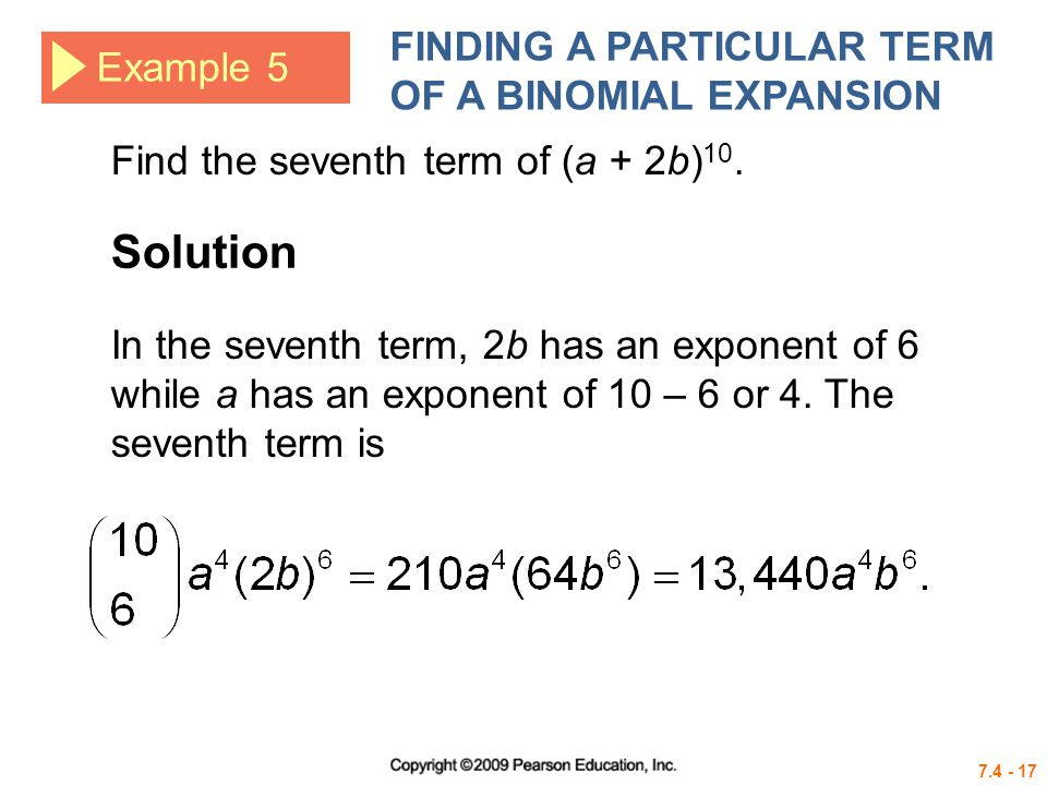 Solution FINDING A PARTICULAR TERM OF A BINOMIAL EXPANSION Example 5