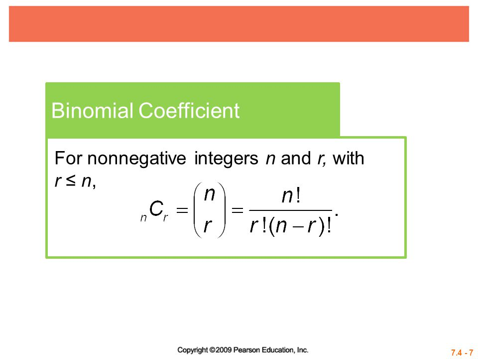 Binomial Coefficient For nonnegative integers n and r, with r ≤ n,