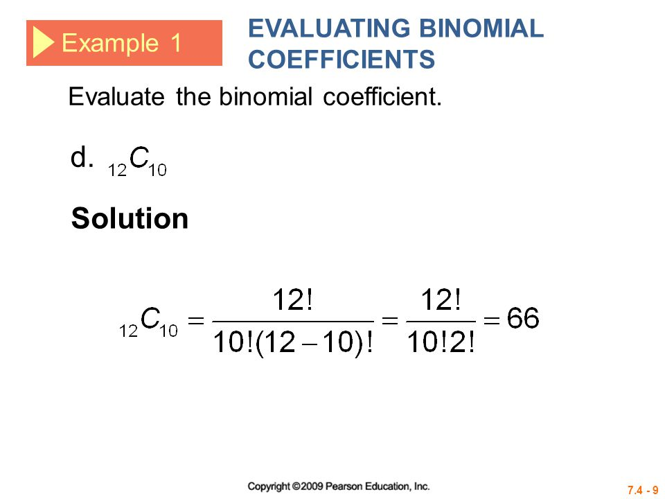d. Solution EVALUATING BINOMIAL COEFFICIENTS Example 1