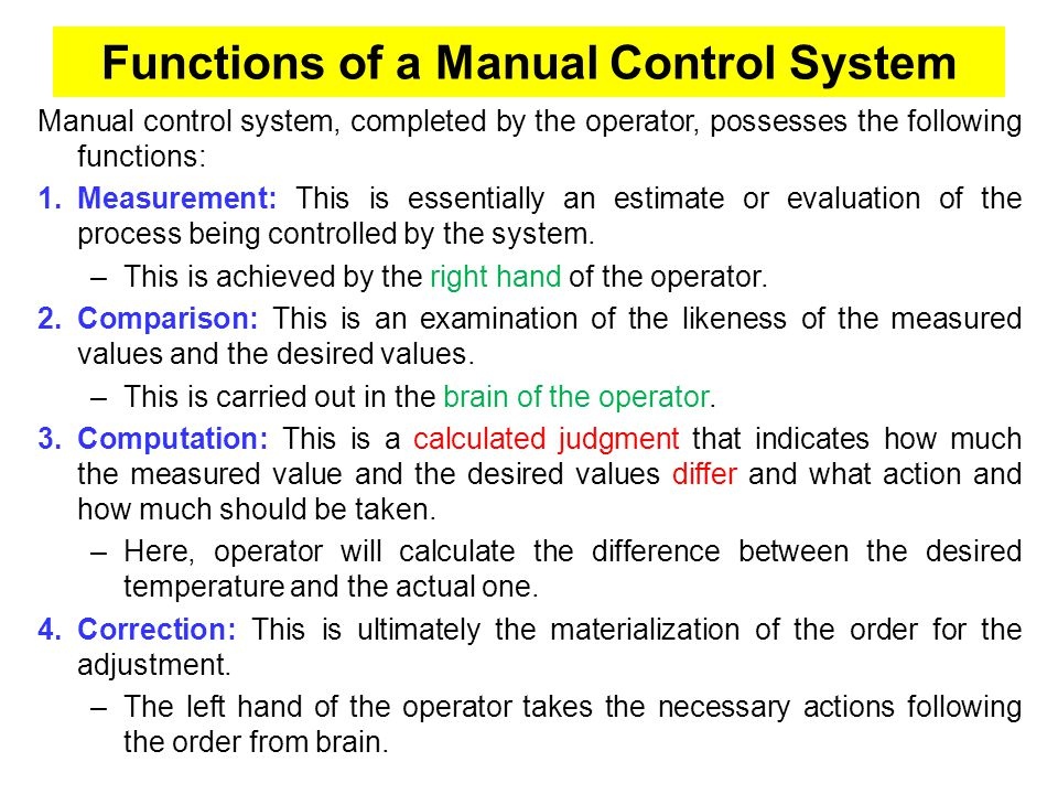 Functions of a Manual Control System