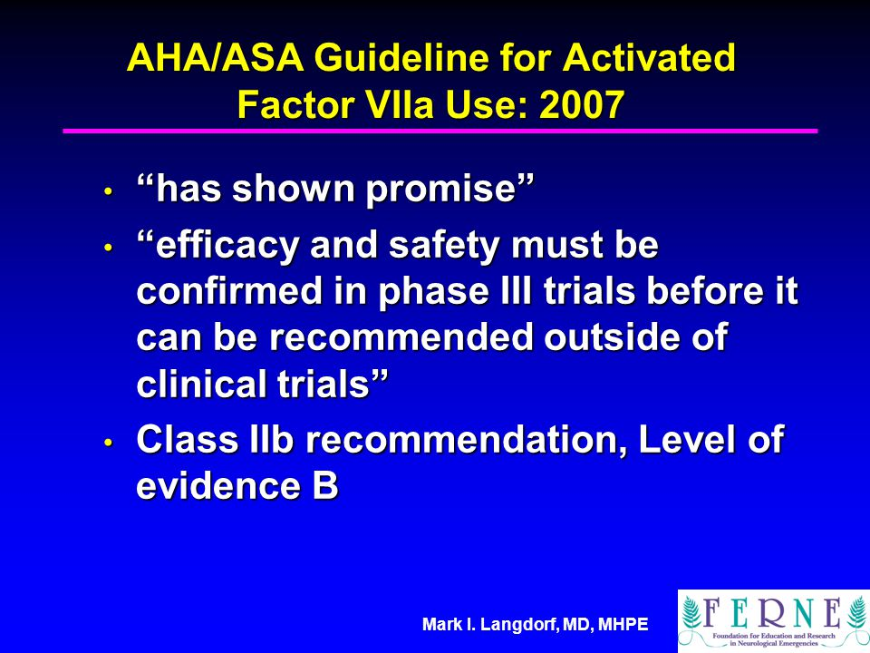 AHA/ASA Guideline for Activated Factor VIIa Use: 2007