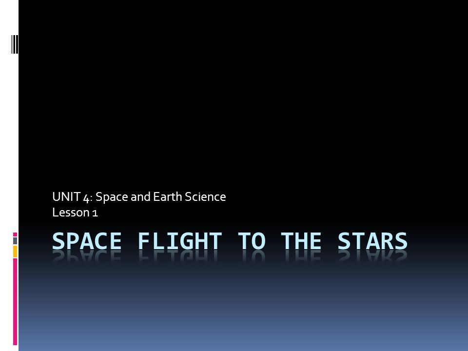 Space Flight to the Stars
