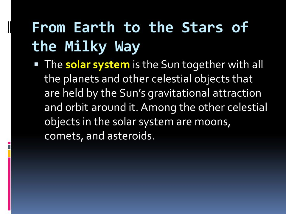 From Earth to the Stars of the Milky Way