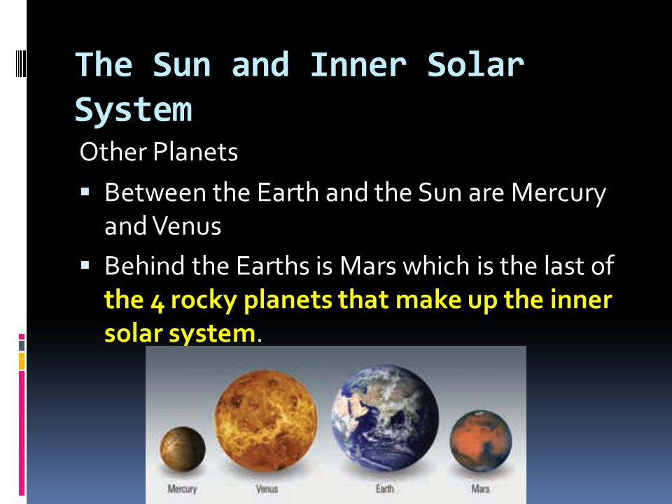 The Sun and Inner Solar System