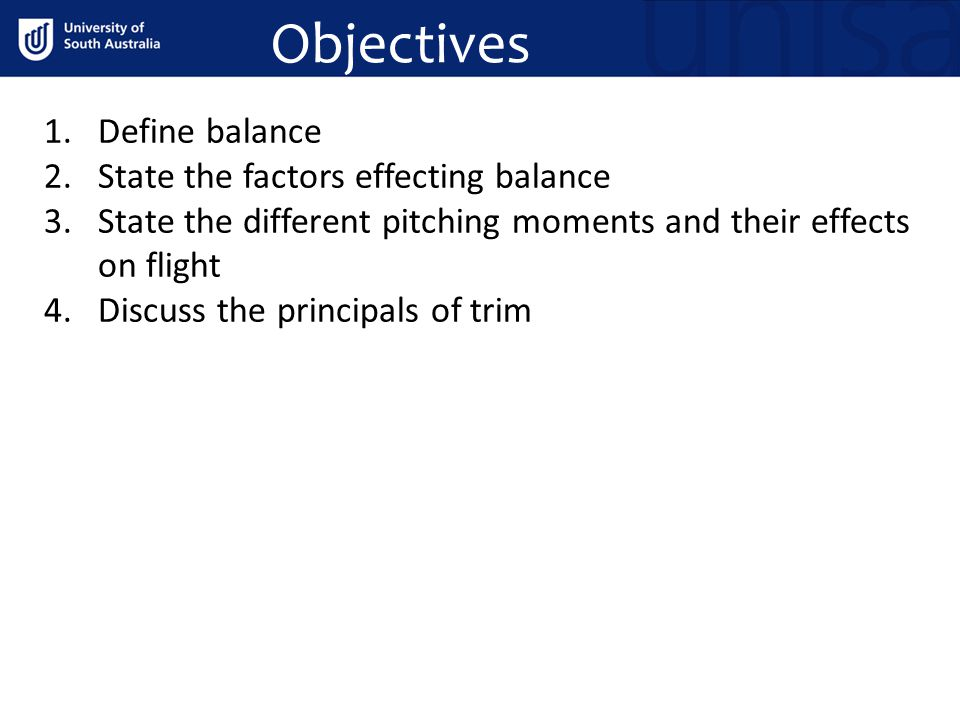 Objectives Define balance State the factors effecting balance
