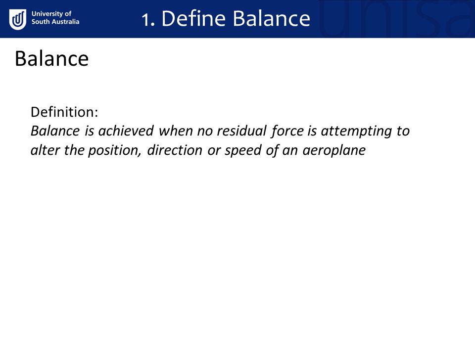 1. Define Balance Balance Definition: