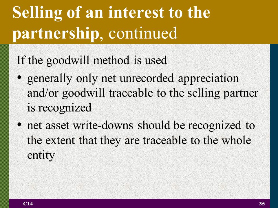 Selling of an interest to the partnership, continued