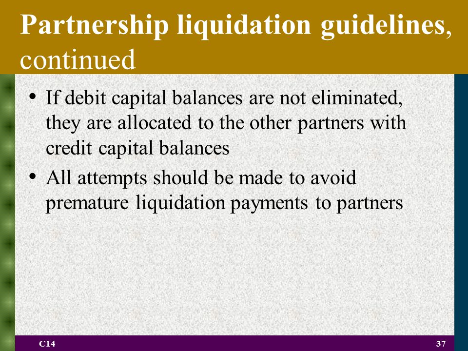 Partnership liquidation guidelines, continued