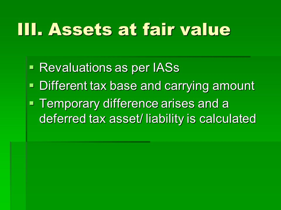 III. Assets at fair value