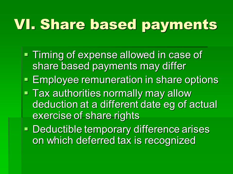 VI. Share based payments