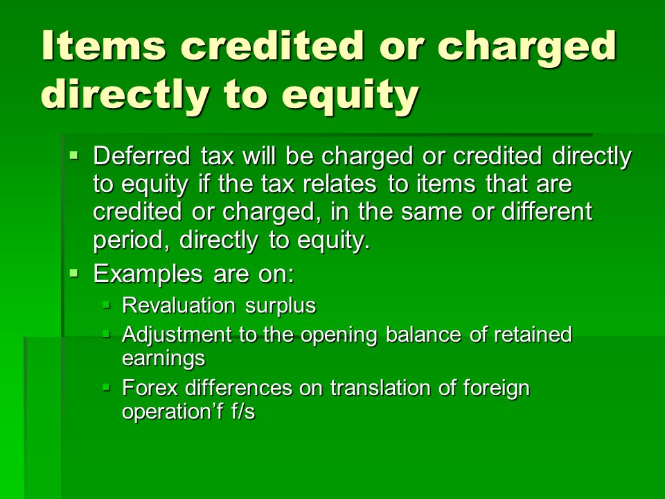 Items credited or charged directly to equity