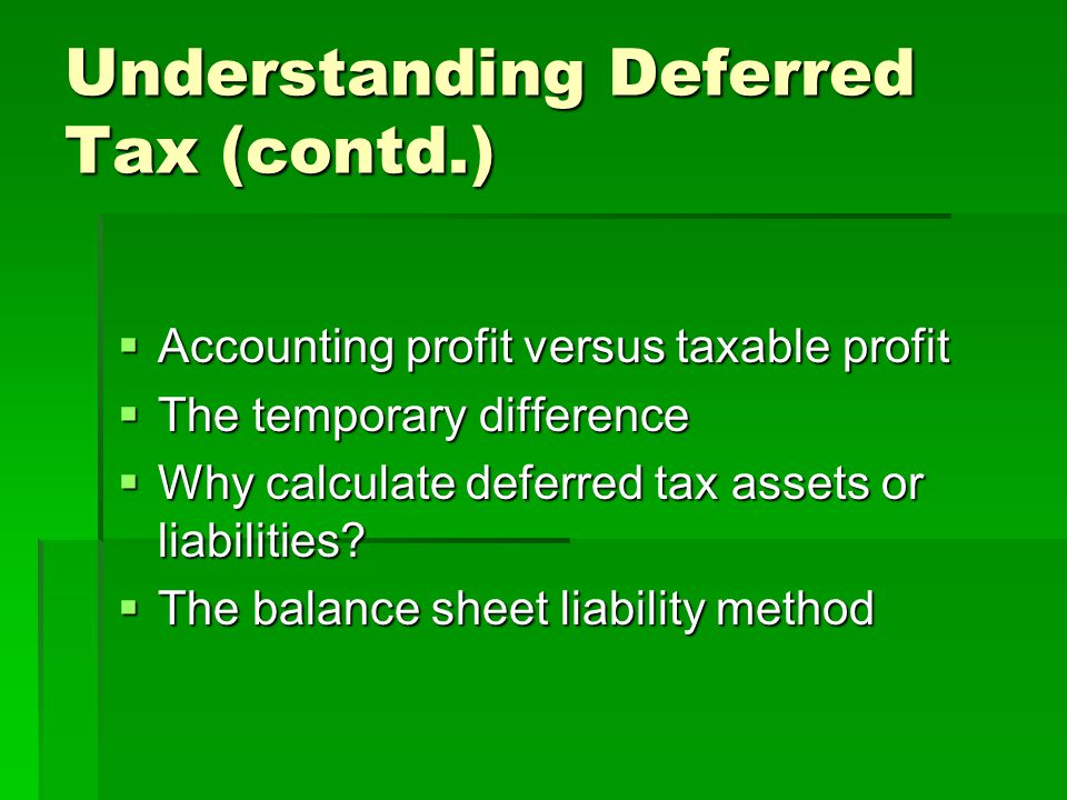Understanding Deferred Tax (contd.)
