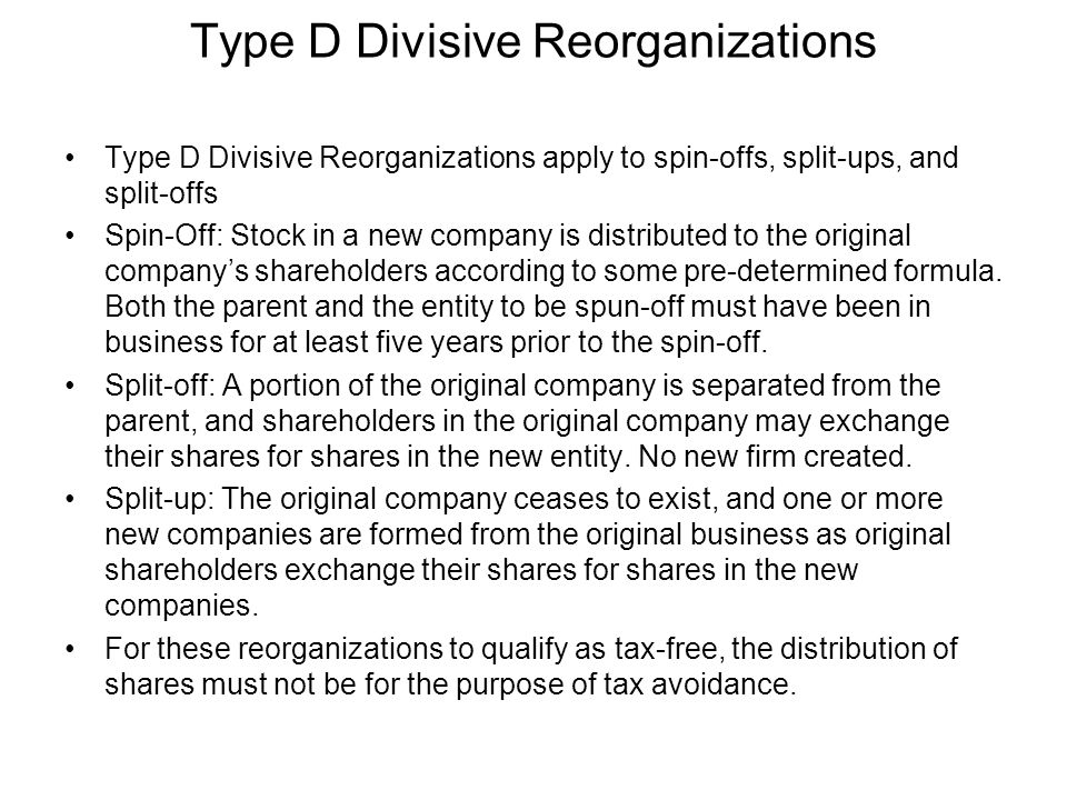 Type D Divisive Reorganizations