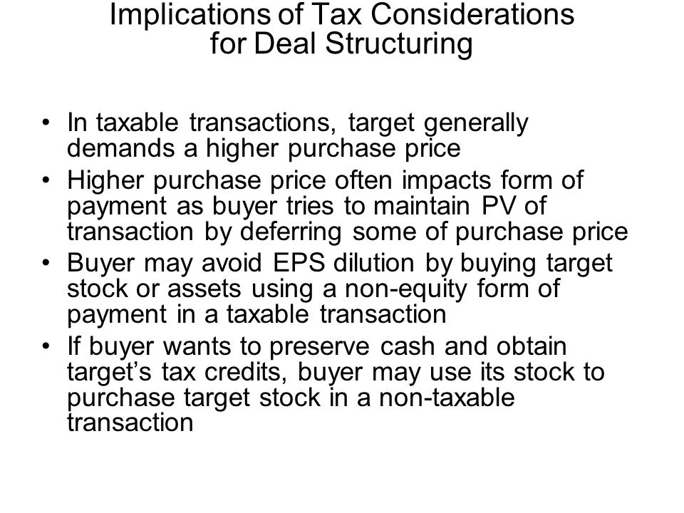 Implications of Tax Considerations for Deal Structuring