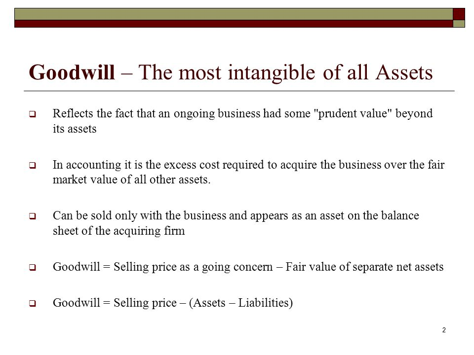 Goodwill – The most intangible of all Assets