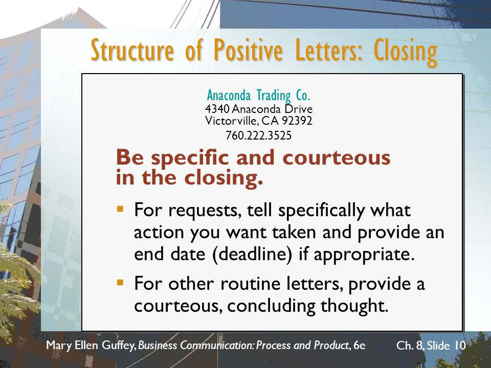 Structure of Positive Letters: Closing