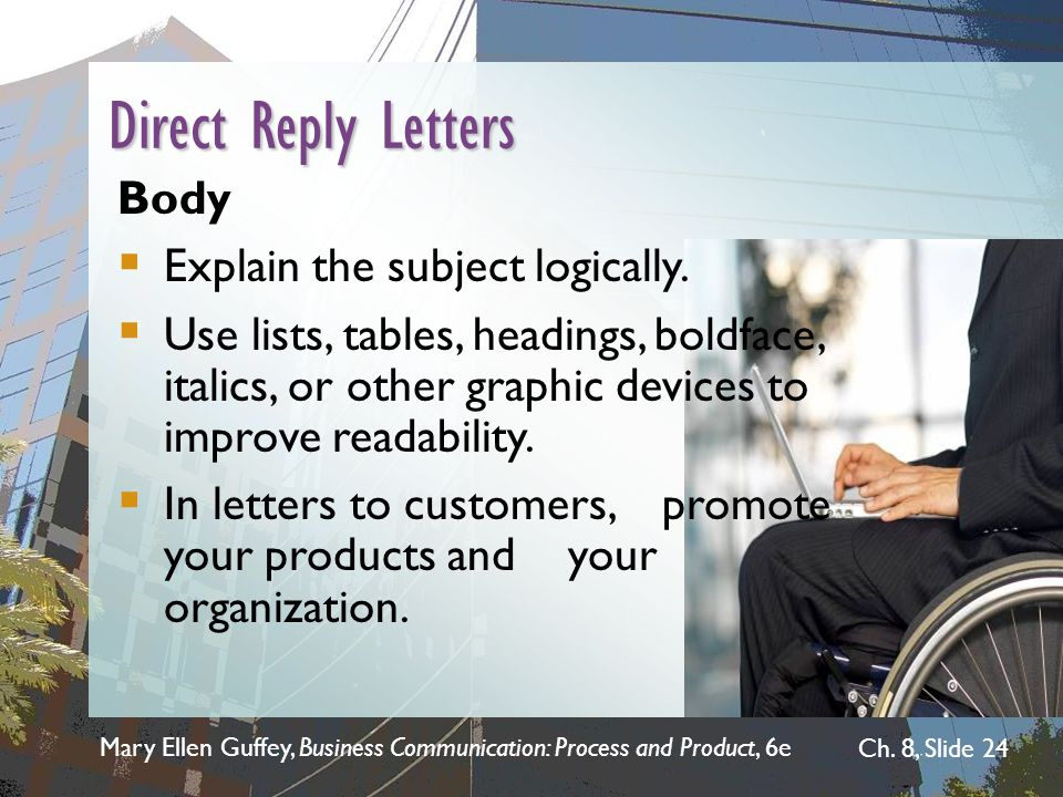 Direct Reply Letters Body Explain the subject logically.