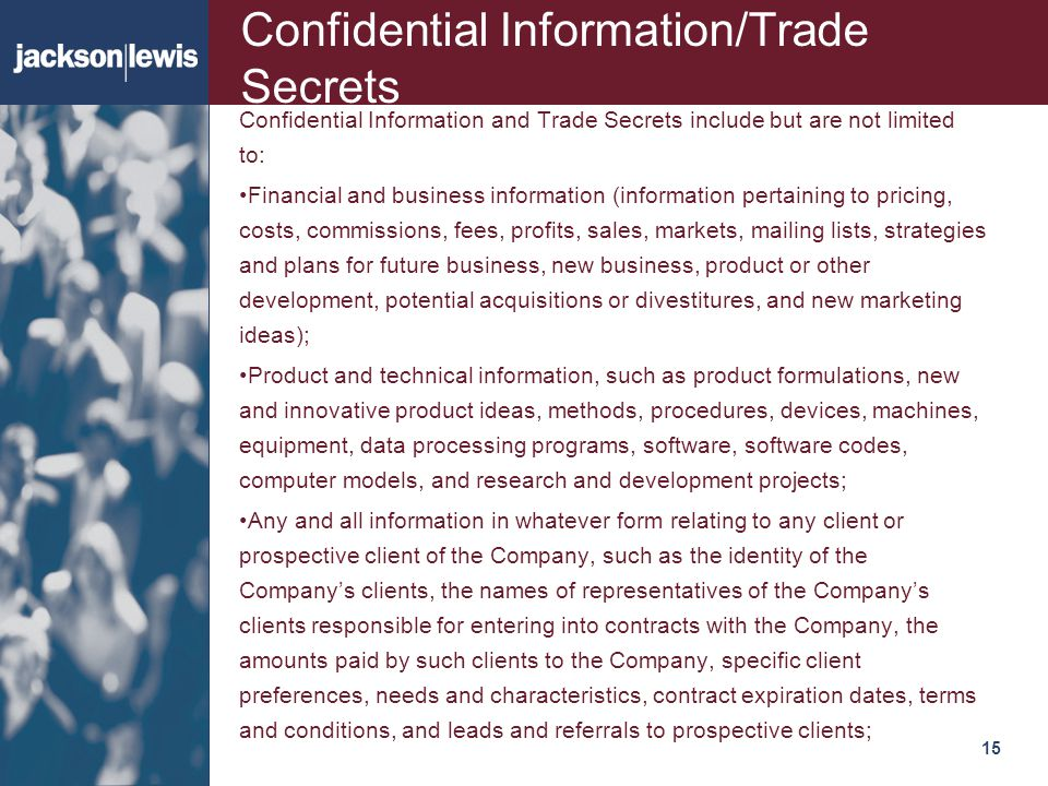 Confidential Information/Trade Secrets