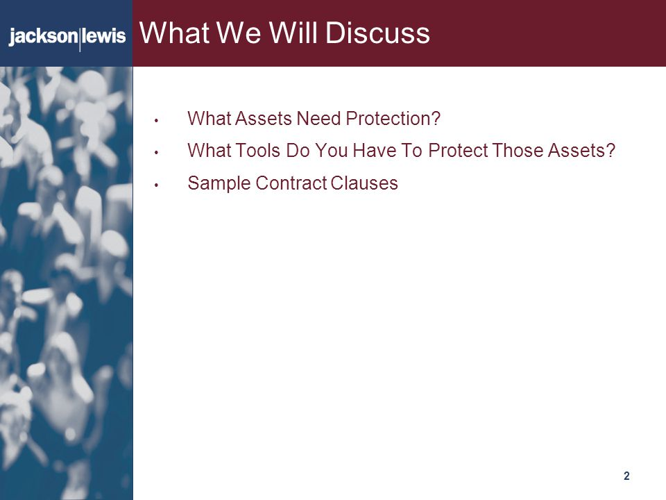 What We Will Discuss What Assets Need Protection