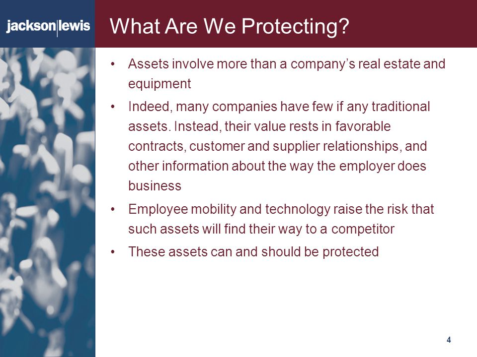 What Are We Protecting Assets involve more than a company's real estate and equipment.