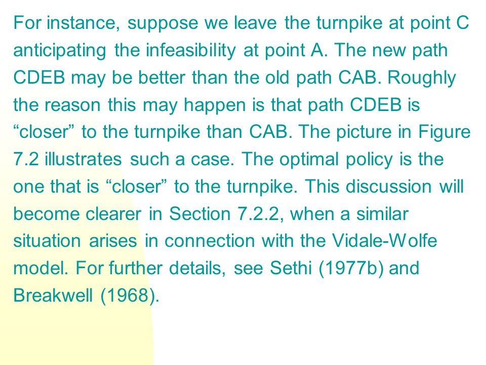 For instance, suppose we leave the turnpike at point C