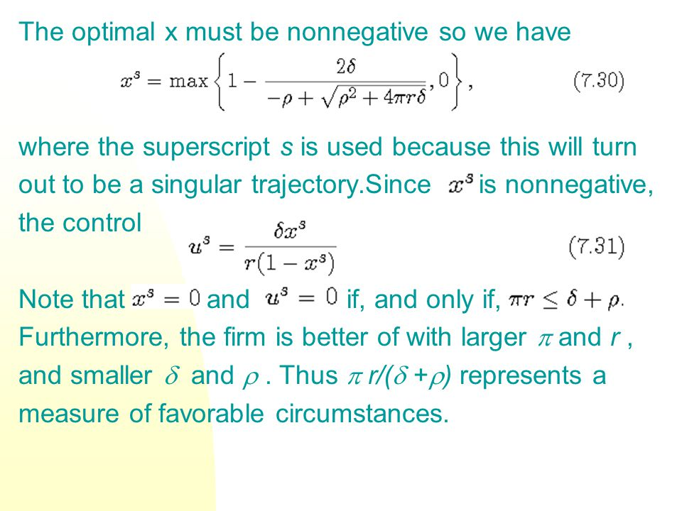 The optimal x must be nonnegative so we have